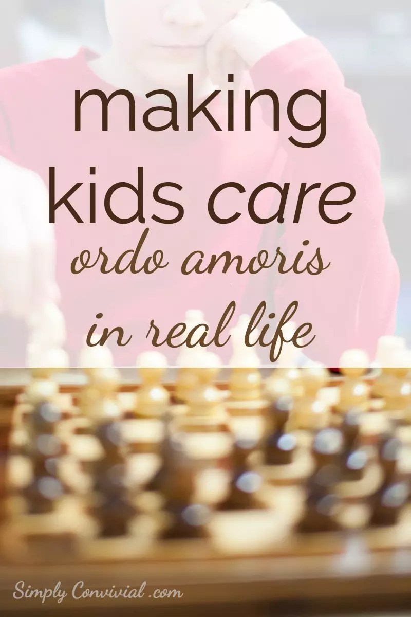 Making kids care: ordo amoris in real life