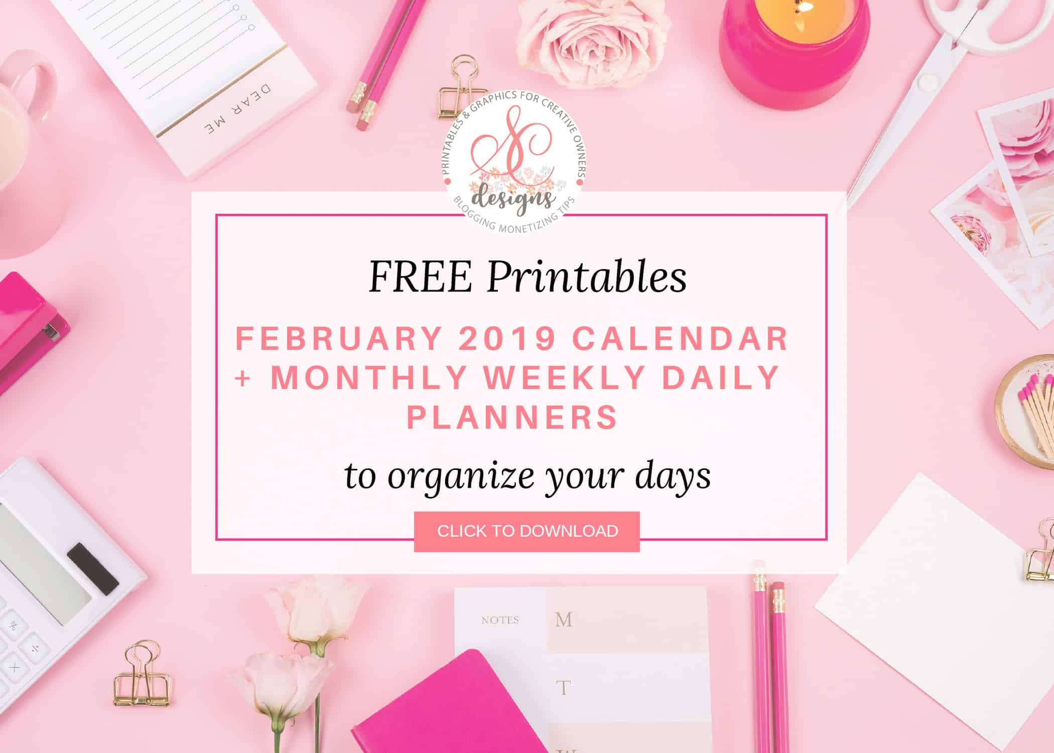 Free February 2019 Calendar Monthly Planner Printable #februaryplanner #freeprintable #freemonthlyplanner #freemonthlyplannerprintable #weeklyplannerprintable #dailyplannerprintable