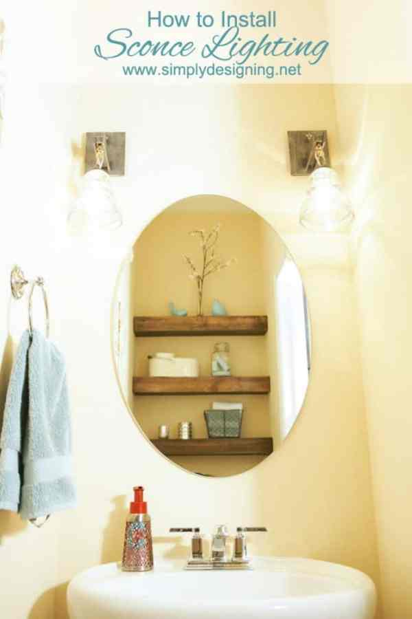 How to Install Sconce Lighting