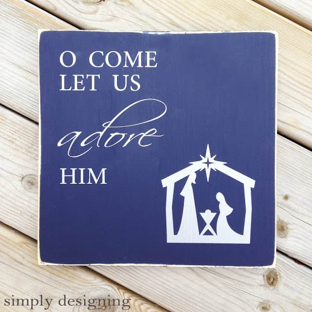 O Come Let Us Adore Him decor