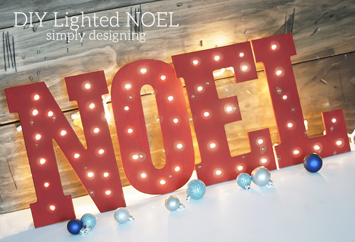 DIY Lighted NOEL