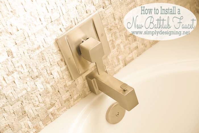 Install a New Bathtub Faucet