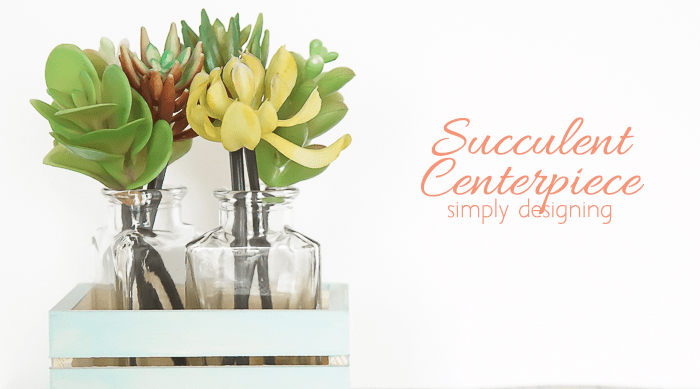 Succulent Centerpiece Featured Image
