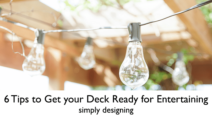 6 Tips to Get your Deck Ready for Entertaining - featured image
