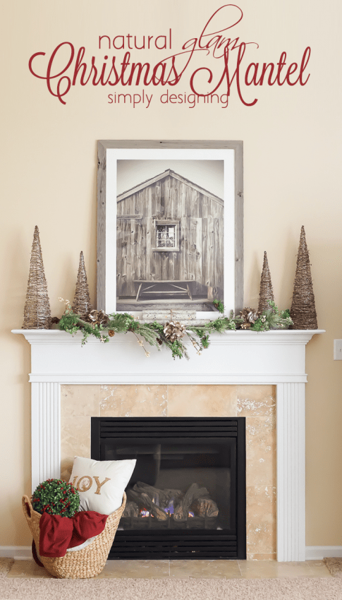Natural Glam Christmas Mantel - a quick and simple way to decorate your mantel for the holiday season