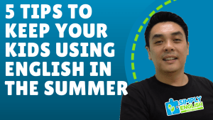 Simply English Learning Centre - Five (5) Tips to keep your kids using English in the summer