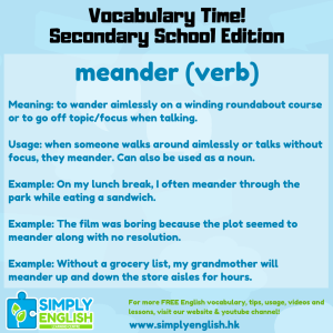 Simply English Learning Centre - Vocabulary Time - Here we go over the word meander.