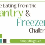 The Eating from the Pantry & Freezer Challenge: Week 4