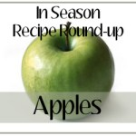 In Season Recipe Round-Up:  Apples