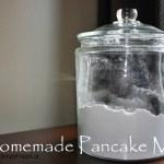 March Mixes – Homemade Pancake Mix