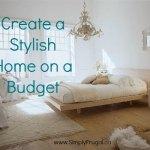 Create a Stylish Home on a Budget
