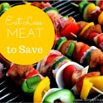 52 Ways to Save: Eat Less Meat (Week 20)