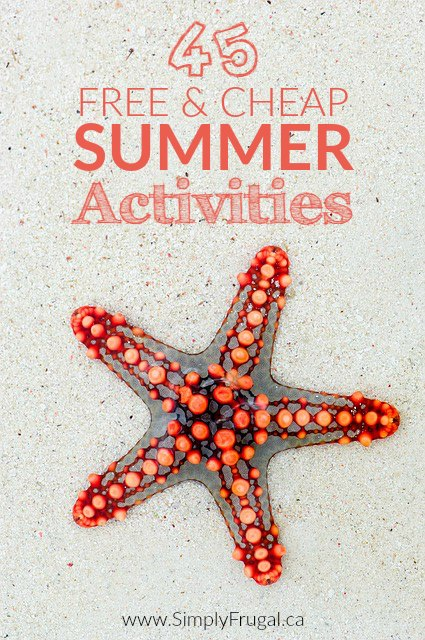 Summer doesn't have to be boring for anyone when you're armed with these 45 free & cheap ideas!