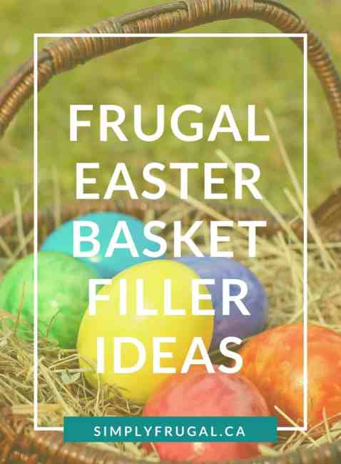 30 Fun and Frugal Easter Basket Filler Ideas