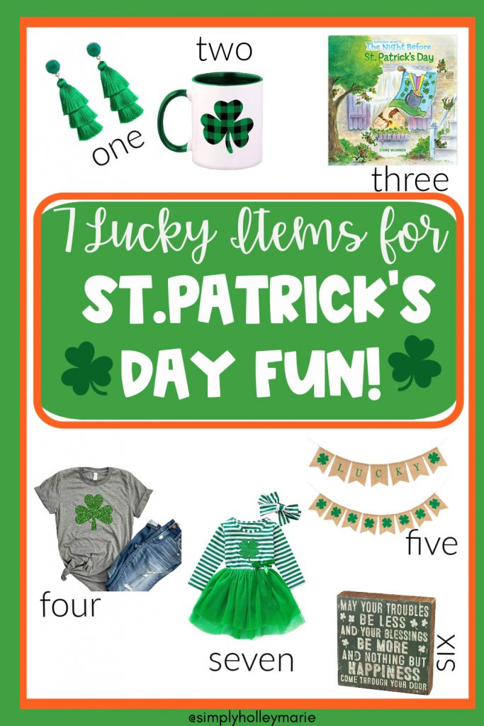 7 Lucky Finds for St. Patrick's Day Fun! Shirt, dress, banner, sign, coffee mug, earrings, book all for St. Patrick's day.