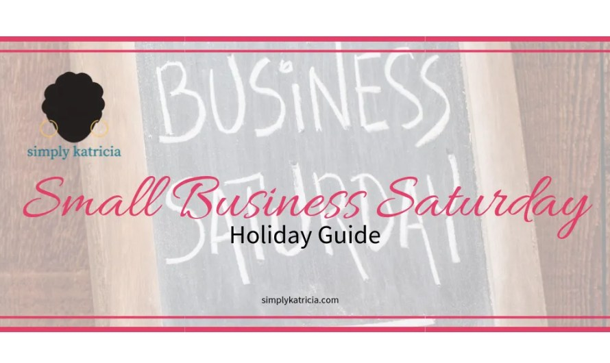 Small Business Saturday Holiday Guide