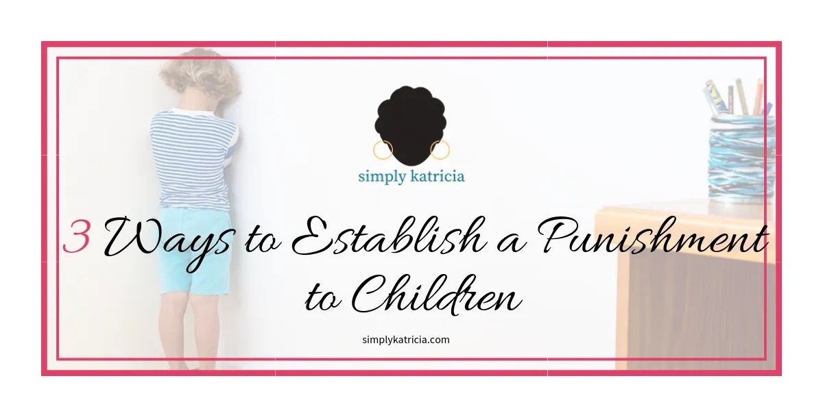 Ways to Establish a Punishment
