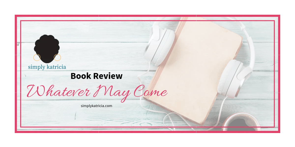 book review whatever may come