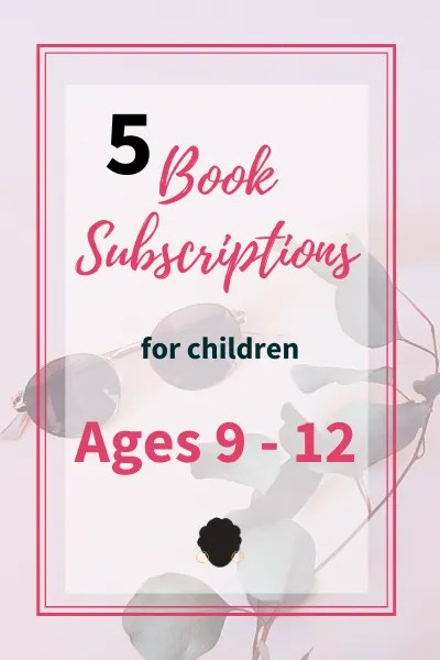 book subscription for tweens
