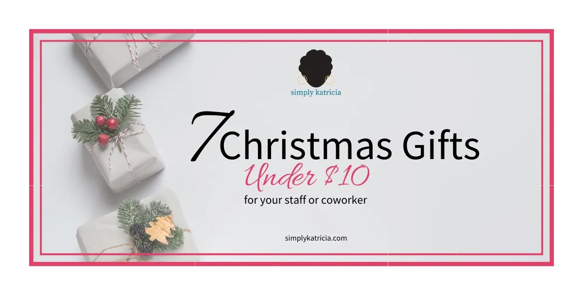 7 Christmas Gifts Under $10 for Coworkers