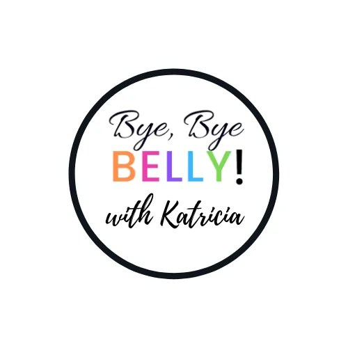 bye bye belly katricia