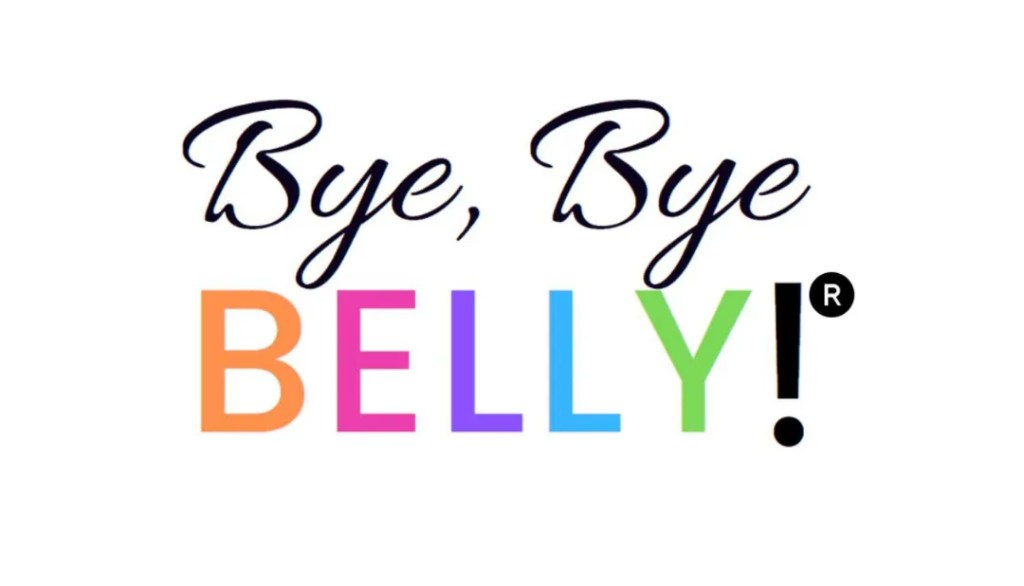bye bye belly