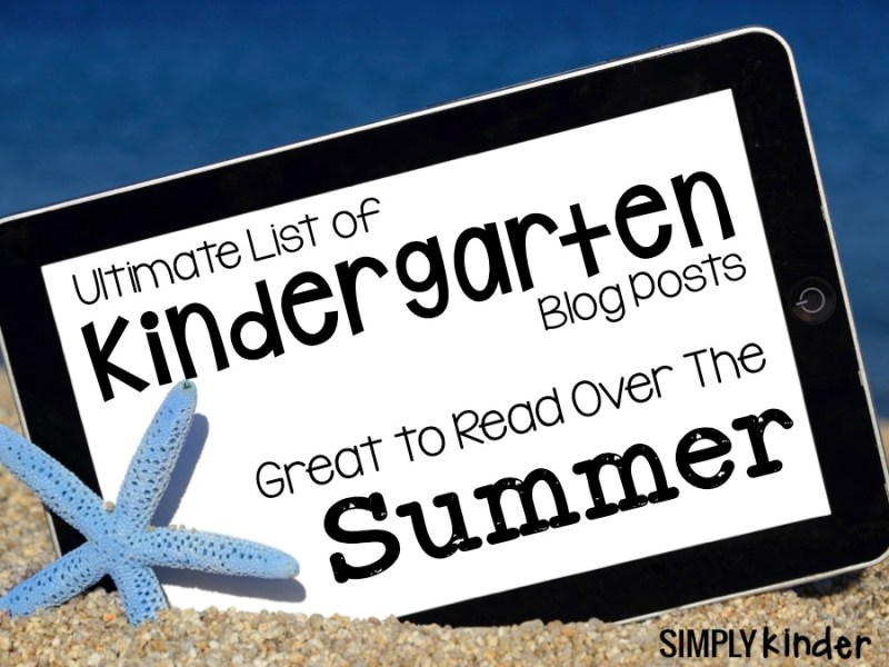 Kindergarten Blog Post Summer Reading Guide. Catch up with what's going on with kindergarten all over the world!