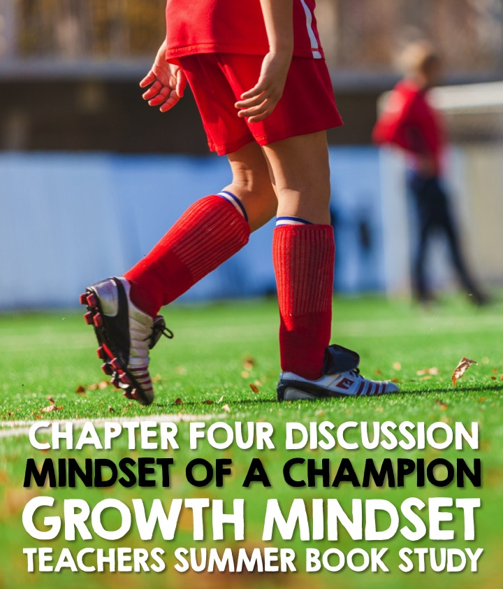 Growth Mindset Book Study with Guest Host Simply Kinder - Chapter 4