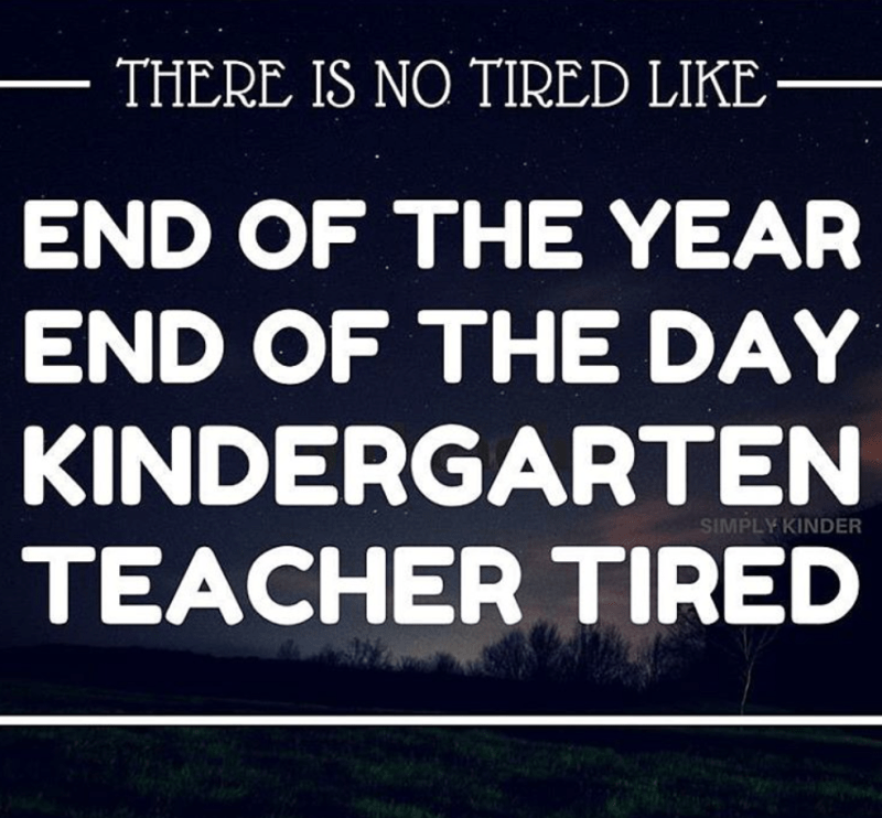 There is no tired like end of they year, end of the day, kindergarten tired