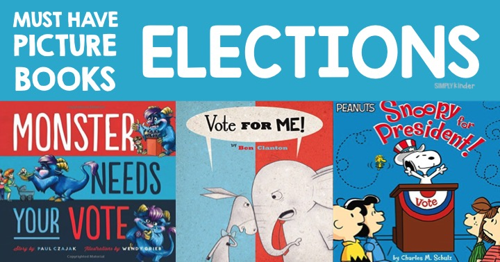 Great books for teaching preschool, kindergarten, and first grade students about elections.