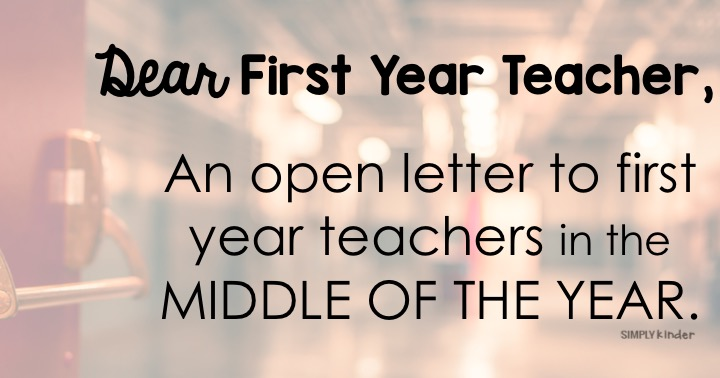 An open letter to first year teachers in the middle of the year.