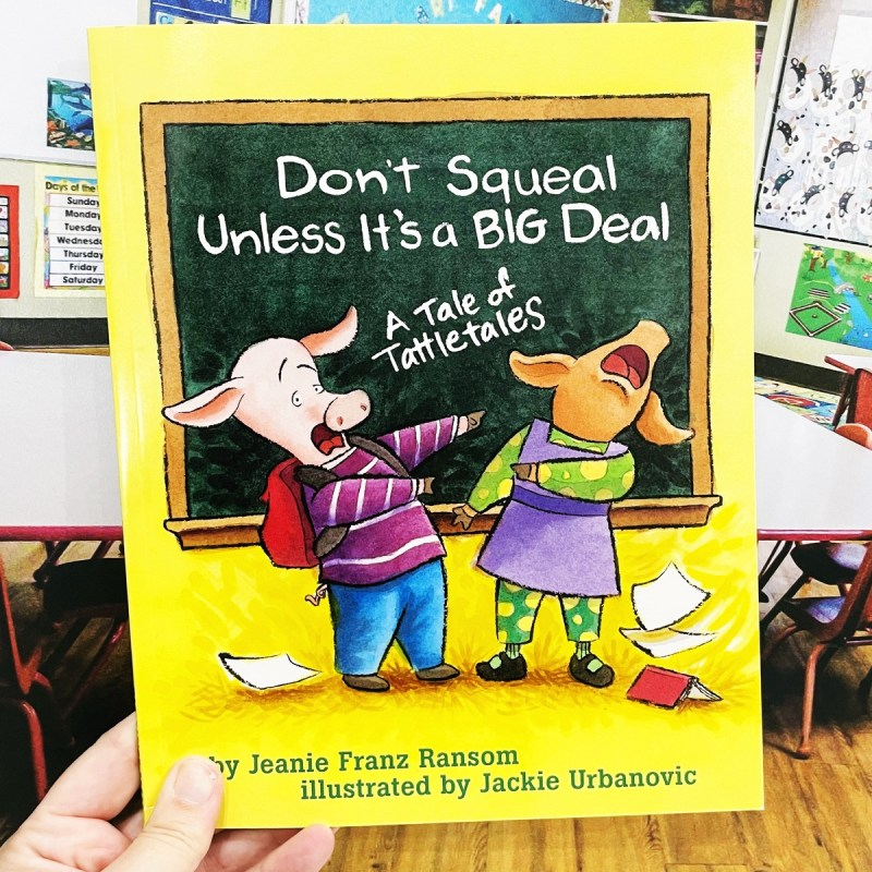 Don't Squeal Unless it's a BIG Deal Book