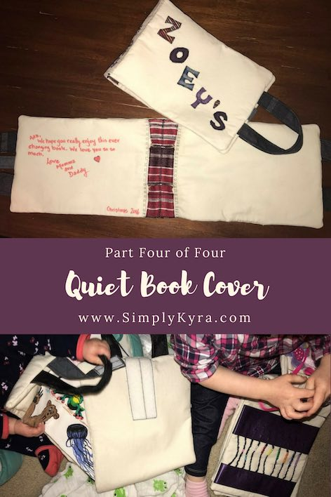 The last post in the Quiet Book Cover blog series is here. Put all the pieces we made together into a finished cover!