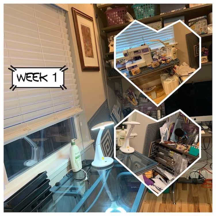 "Image shows a full square image of a cleaned sewing table with computer on a desk in the background. Overlaid is the caption ""week 1"" along with two heart shaped images to the right. The top image shows a messy sewing desk while the bottom image shows a messy floor and desk."