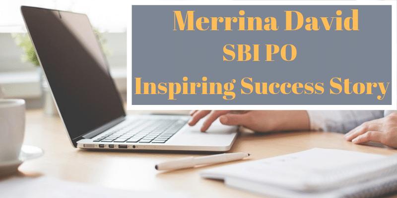 Merrina David SBI PO Inspiring Success Story