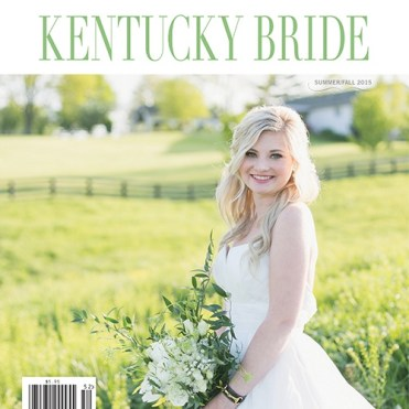 Kentucky Bride Magazine cover Summer/Fall 2015