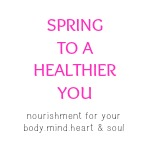 Spring to a Healthier You