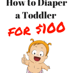 Cloth Diaper a Toddler for $100