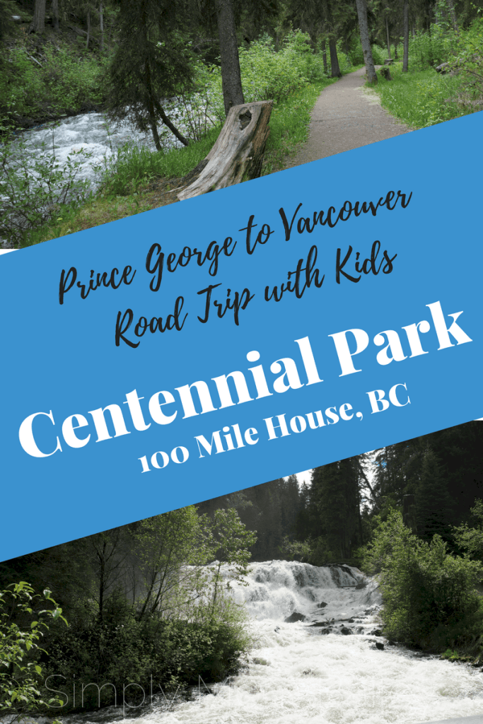 Prince George to Vancouver Roadtrip with Kids - Centennial Park, 100 Mile House, British Columbia