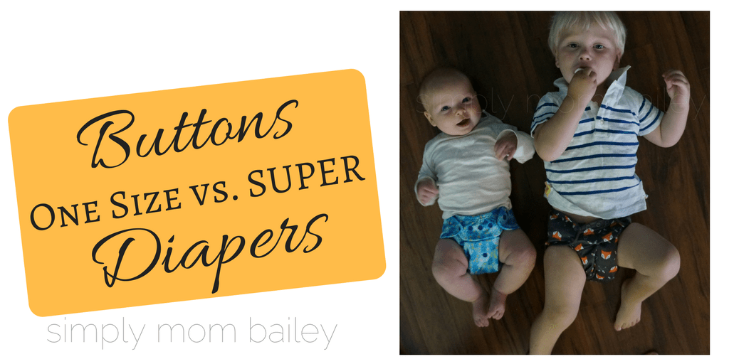 Buttons Diaper super versus buttons diaper one size