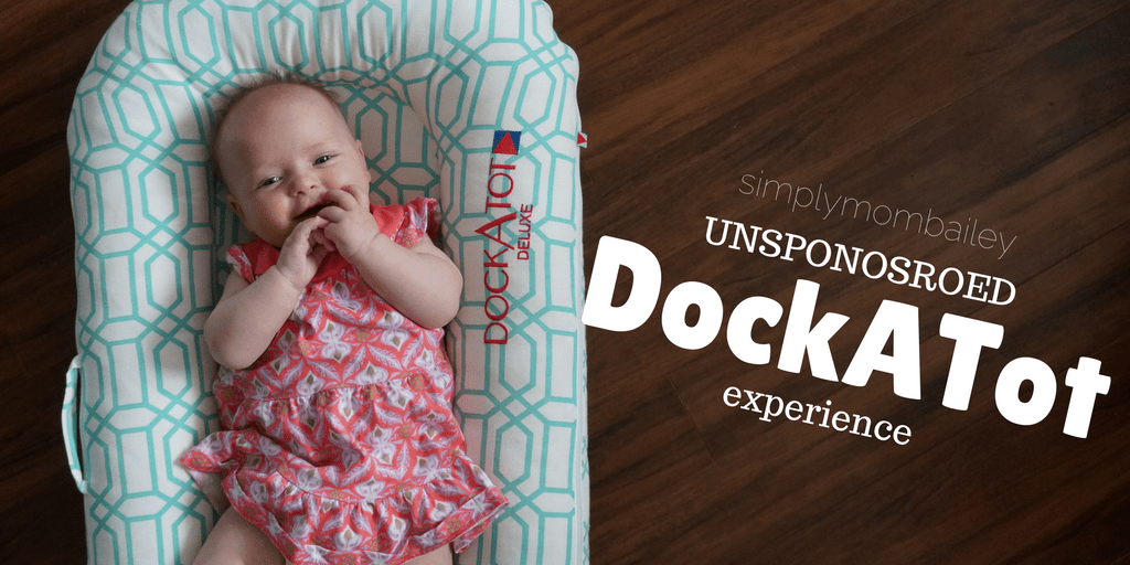 DockATot Experience - unsponsored review of the Dockatot Delux