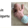 #notamilestone: Rolling in Cloth Diapers