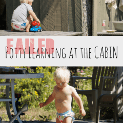 Potty Training at the Cabin