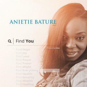 """Anietie Bature – """"Find You�"""