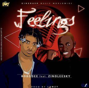 Download Mp3: Bobodee ft Zinoleesky – Feelings