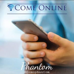 Phantom - Come Online