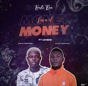 Horli Bee ft Mohbad - Love Of Money