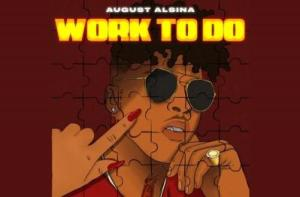 August Alsina – Work To Do