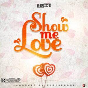 BeeIce – Show Me Love