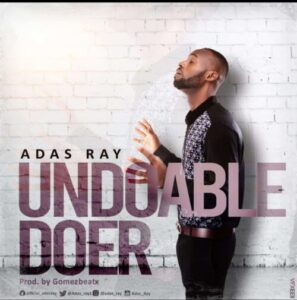 Adas Ray – Undoable Doer